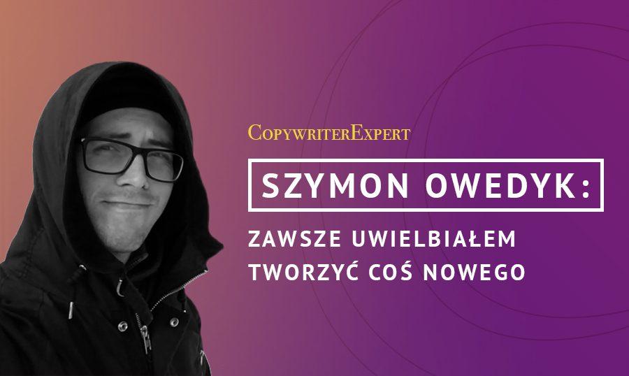 Szymon-Owedyk-copywriting-i-pozycjonowanie-stron-www