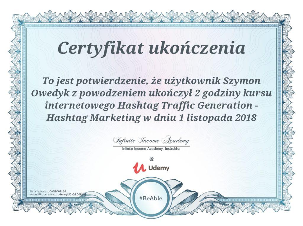 certyfikat ukończenia szkolenia Hashtag Marketing 1 listopad 2018 - Szymon Owedyk